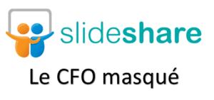 Slideshare CFO masqué