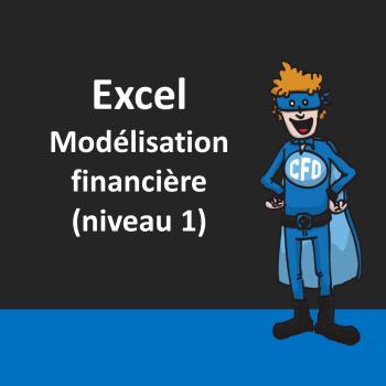 Excel - Modélisation financière (niveau 1)