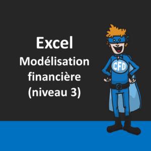 Excel - Modélisation financière (niveau 3)