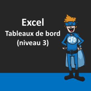 Excel - Tableaux de bord (niveau 3)