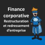 Restructuration et redressement d'entreprise