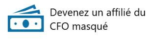 Devenez un affilié du CFO masqué