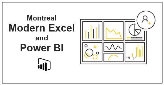 Montreal Modern Excel and Power BI 3