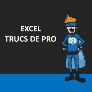 Excel - Trucs de pro