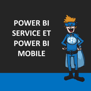 Power BI Service et Mobile