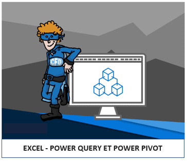 Excel - Power Query et Power Pivot