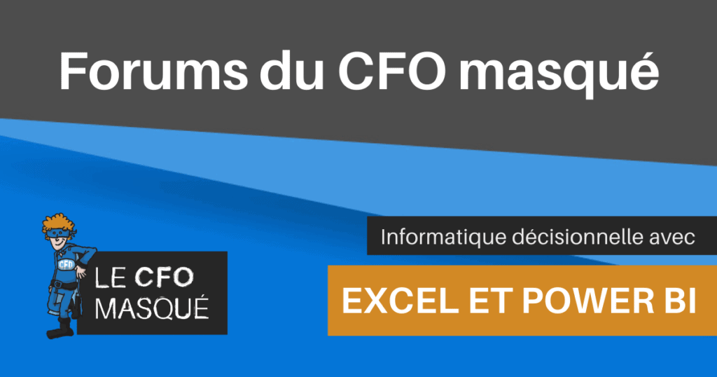 Forums du CFO masqué - Excel et Power BI